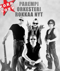 P.O.R.N Parempi orkesteri Rokkaa nyt kuva